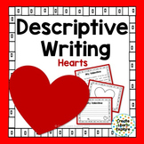 Descriptive Writing:  Valentines