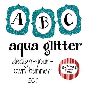 Design-Your-Own-Banner - Aqua Glitter