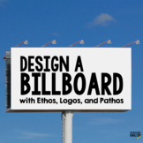 Persuasive Appeals Billboard Activity with Pathos, Logos,