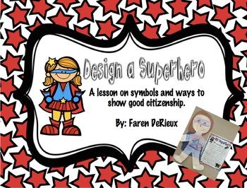 Citizenship: What Makes a Superhero?