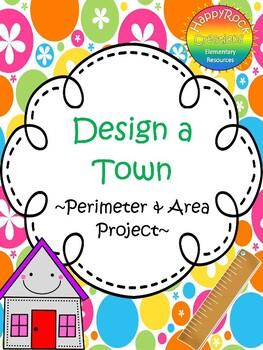 Design a Town - Perimeter & Area Project