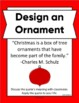 Designing A Holiday Ornament: Writing, Art, STEM INSPIRED