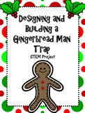 Designing and Building a Gingerbread Man Trap using Simple