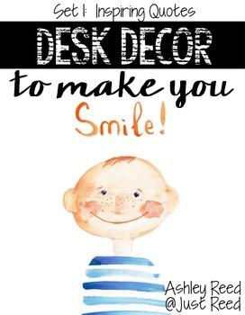 Desk Decor to Make You Smile:  Set 1- Inspiring  Quotes