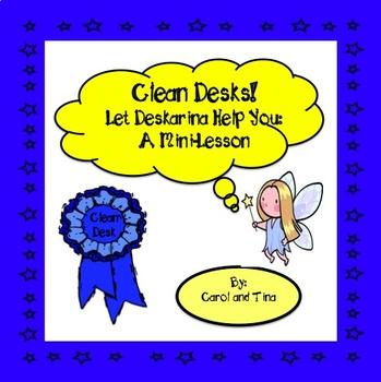Clean Desks! Let Deskarina Help You: A Mini-Lesson