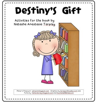 Destiny's Gift -- Compatibile with Third Grade Journeys