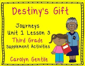 Destiny's Gift Journeys Unit 1 Lesson 3 Third Grade Supple