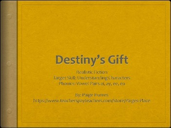 Destiny's Gift PPT Journeys Lesson 3