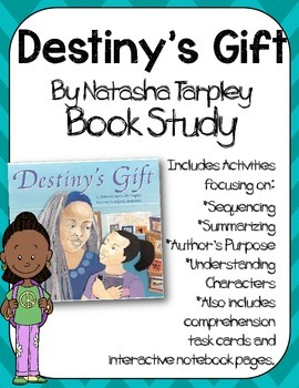 Destiny's Gift Book Study:Organizers and Interactive Noteb