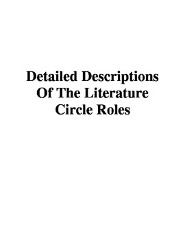 Detailed Descriptions Of The Literature Circle Roles