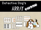 Detective Dog Multiplication Array Scoot {year2tastic}