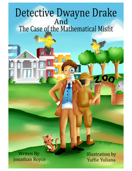 Detective Dwayne Drake and The Case of The Mathematical Mi