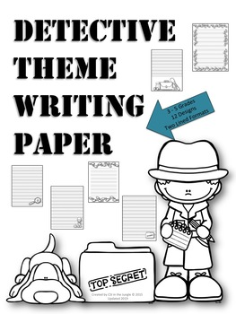 Detective Theme Writing Paper 3-5 Grades