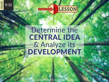Determine the Central Idea and Analyze Its Development