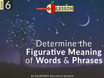 Determine the Figurative Meaning of Words and Phrases