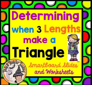 Determining When Three 3 Lengths Make a Triangle Smartboar