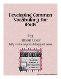 Developing Common Vocabulary for iPads