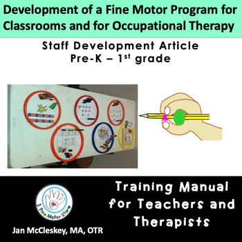 Developing a Fine Motor Program for Children - Article by