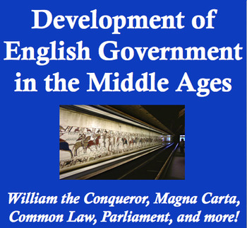 Development of English Government in the Middle Ages - Wor