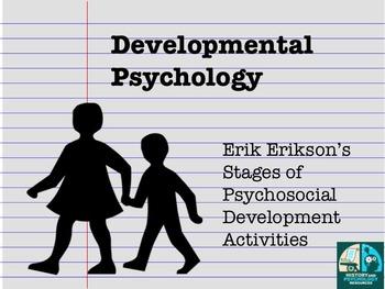 Developmental Psychology Erik Erikson Activities