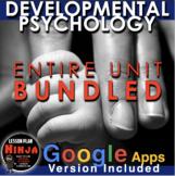 Developmental Psychology Unit Bundled - Worksheets,PPTs, P