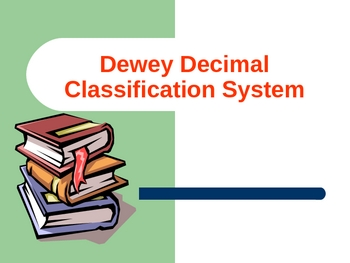 Dewey Decimal Classification System Powerpoint