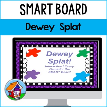 Dewey Splat: An Interactive Library Game for the SMART Board