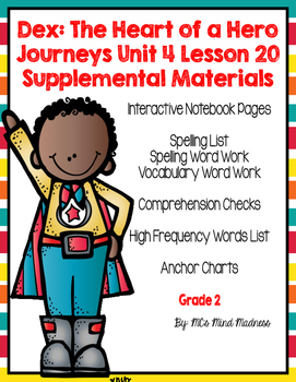 Dex: The Heart of a Hero Journeys Unit 4 Lesson 20