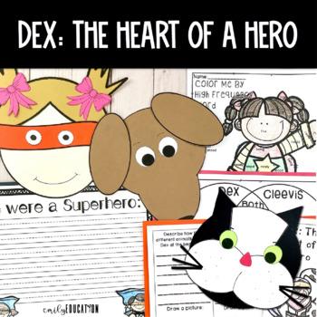 Dex: The Heart of a Hero Journeys Activities 2nd Grade