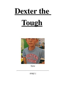 Dexter The Tough, Part 2 Ch. 11-20