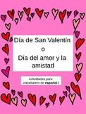 Dia de San Valentin/Valentine's day activities for Spanish I