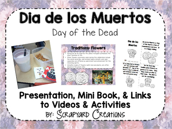 Day of the Dead Mini-Book, Presentation, Videos, & Activities