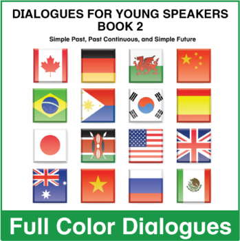 Dialogues for Young Speakers - Book 2 - Full Color Textbook