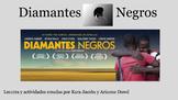 Diamantes Negros - Pre AP or beginning AP unit