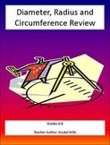 Diameter, Radius, Circumference Math Review Grades 6-8