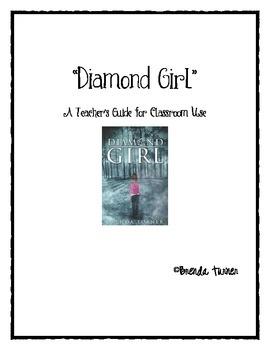 Diamond Girl Teacher's Guide for Classroom Use