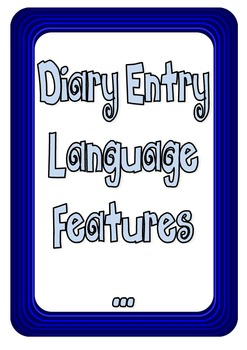 Diary entry or Personal recount structure and language fea