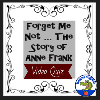 Diary of Anne Frank - Forget Me Not Video Quiz