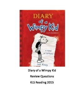 Diary of a Wimpy Kid - Book 1 - Review Questions for all chapters