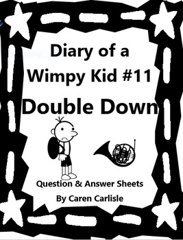 Diary of a Wimpy Kid-Double Down #11 Q & A Sheets + 2 Opin