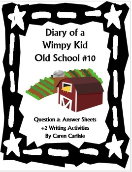Diary of a Wimpy Kid -Old School #10 by Jeff Kinney -Q & A