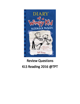Diary of a Wimpy Kid - Rodrick Rules Book 2 Review questions
