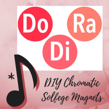 Diatonic and Chromatic Solfege DIY Magnets