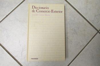 Diccionario de Comercio Exterior by Jose M. Codera Martin