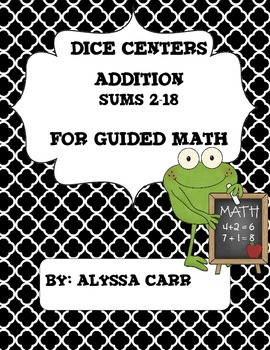 Dice Centers Addition Sums 2-18