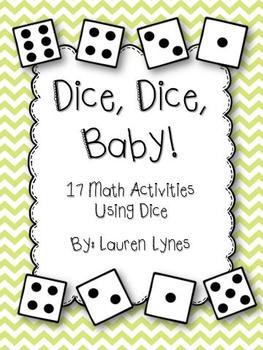 Dice, Dice, Baby! {17 Math Activities Using Dice}