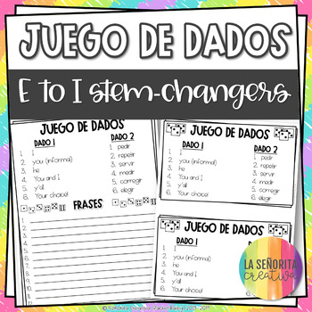Dice Game (Juego de Dados) - Stem-Changing Verbs in the Pr