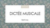 Dictée Musicale
