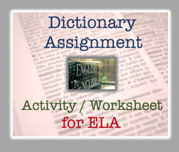 Dictionary Exercise - Reference Materials worksheet; ELA