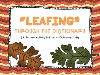 "Dictionary: ""LEAFING"" through the Dictionary"